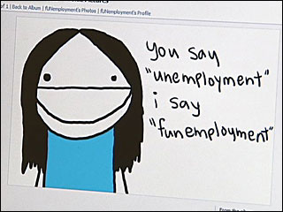 'Funemployed' people have fun instead of jobs