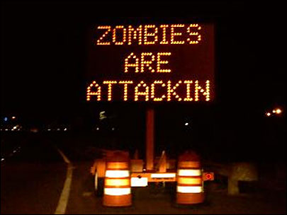 ZOMBIES ATTACK? Hack whacks sign