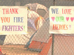 'Thank you firefighters' 'We love our heroes'