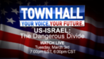 Your Voice Your Future Town Hall: US-Israel: Dangerous Divide