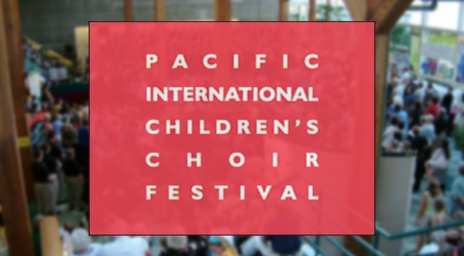 Pacific International Children's Choir Festival