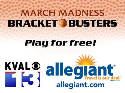 KVAL/Allegiant March Madness Bracket Buster Contest